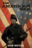 The American War by Don Meyer (Historical Fiction)