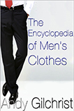 The Encyclopedia of Men's Clothes by Andy Gilchrist on His Website