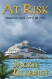 At Risk: Passion and Peril at Sea by Jackie Ullerich (Fiction Suspense Thriller)