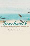 Beachwalk by Audrey Moe