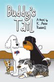 Buddy's Tail by K. Anne Russell (Childrens)