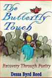 The Butterfly Touch by Dessa Byrd Reed