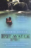 Hot Water by Kathryn Jordan (sophisticated romance novel)