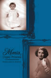 Maria Gypsy Princess by Maria Reule Woelfl (Historical Fiction)