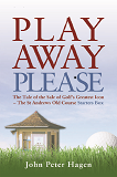 Play Away Please by John Peter Hagen