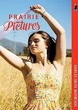 Prairie Pictures by Shirlee Smith-Matheson (Juvenile Fiction)