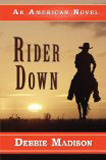 Rider Down by Debbie Madison