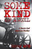 Some Kind of Angel, by Melvin M. Harter (Fiction)