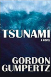 Tsunami by Gordon Gumpertz (Action Adventure Fiction)