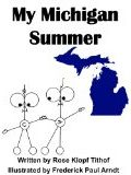 My Michigan Summer by Rose Klopf Tithof (Children)